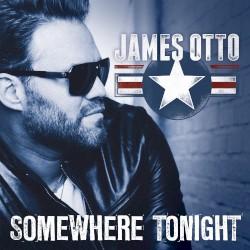 James Otto - Somewhere Tonight