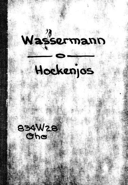 Hockenjos, oder, Die Lügenkomödie by Jakob Wassermann