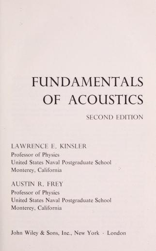 Fundamentals of acoustics by Lawrence E. Kinsler