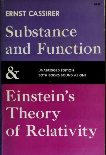 Cover of: Substance and function and Einstein's theory of relativity | Ernst Cassirer