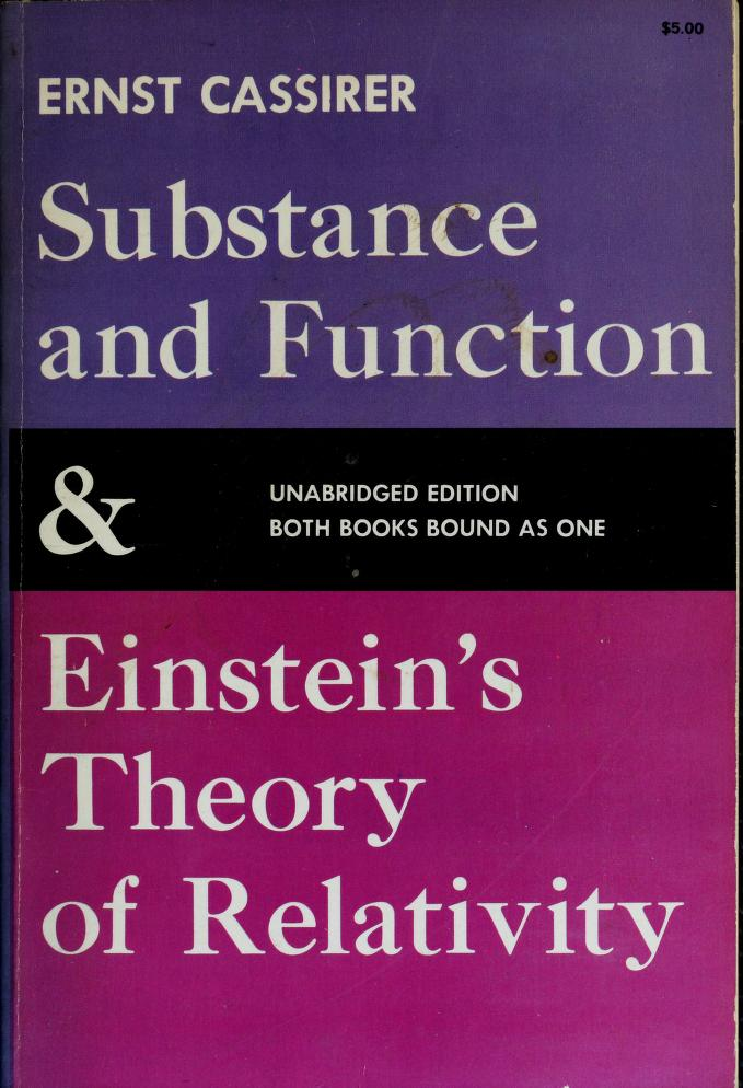 Substance and function and Einstein's theory of relativity by Ernst Cassirer