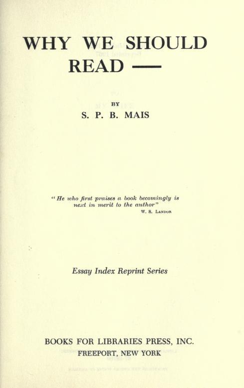 Why we should read by Stuart Petre Brodie Mais